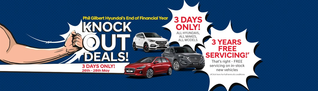 Knock Out Sale at Phil Gilbert Hyundai